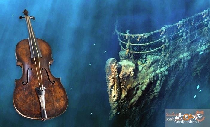 ویالونی که هنگام غرق شدن تایتانیک نواخته می شد، همچنان شنیده می گردد!